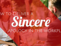 workplace civility - make a sincere apology