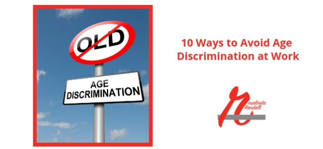 10 Ways to Avoid Age Bias at Work